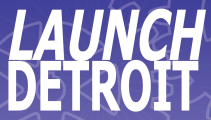 Launch Detroit